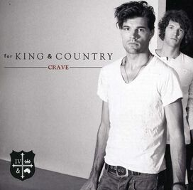 for KING & COUNTRY - Crave