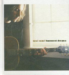 Neal Casal - Basement Dreams