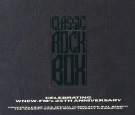 Various Artists - Classic Rock Box: WNEW-FM 25th Anniversary Box