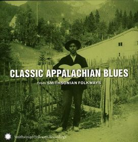 Various Artists - Classic Appalachian Blues from Smithsonian Folkways