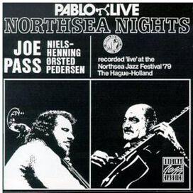 Joe Pass with Niels Henning Orsted Pedersen - Northsea Nights