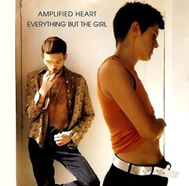 Everything But the Girl - Amplified Heart