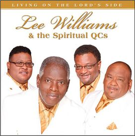 Lee Williams & the Spiritual QC's - Living on the Lord Side