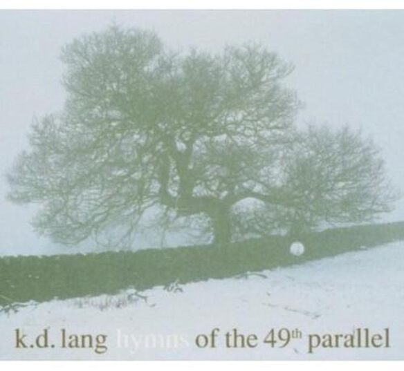 Hymns Of The 49 Th Parallel