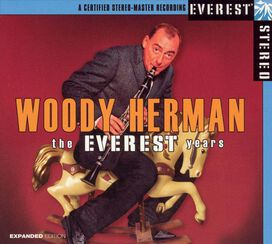 Woody Herman - Everest Years
