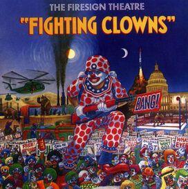 Firesign Theatre - Fighting Clowns