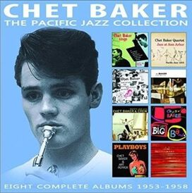 Chet Baker - Pacific Jazz Collection