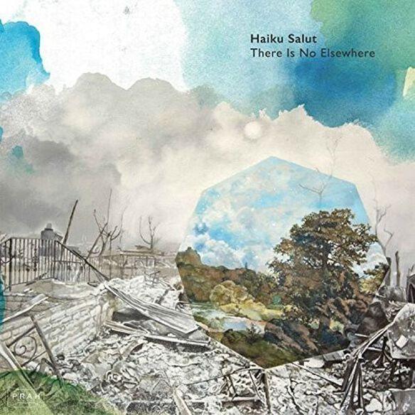 Haiku Salut - There Is No Elsewhere
