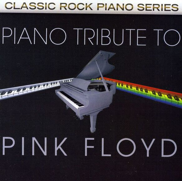 The Piano Tribute Players - Piano Tribute to Pink Floyd