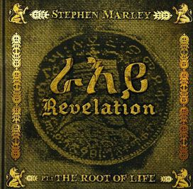 Stephen Marley - Revelation, Pt. 1: The Root of Life