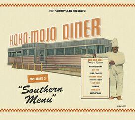 Various Artists - Koko-mojo Diner 3 Southern Menu (Various Artists)