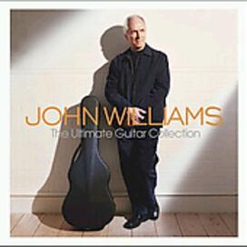 John Williams (Guitar) - Ultimate Guitar Collection