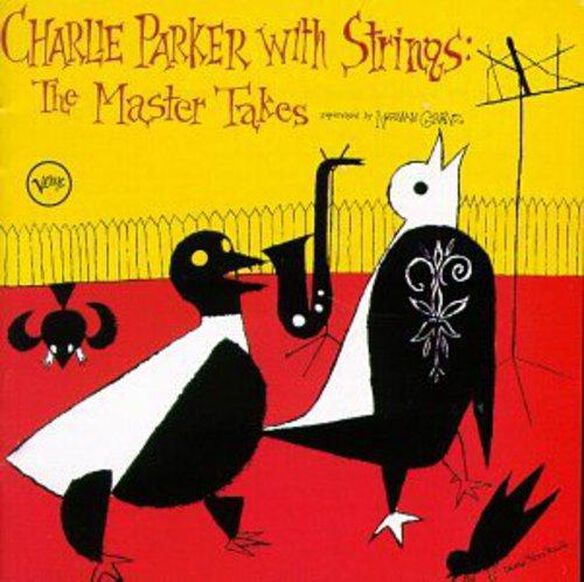 Charlie Parker - With Strings: Master Takes