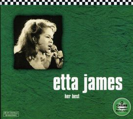Etta James - Her Best: The Chess 50th Anniversary Collection