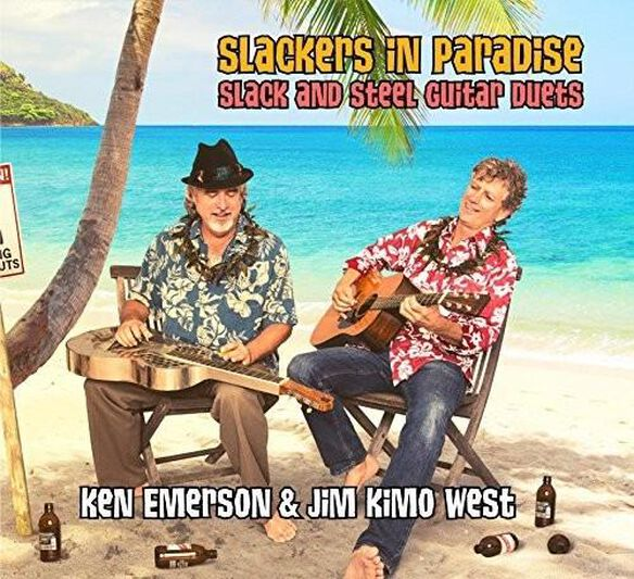Slackers In Paradise: Slack & Steel Guitar Duets