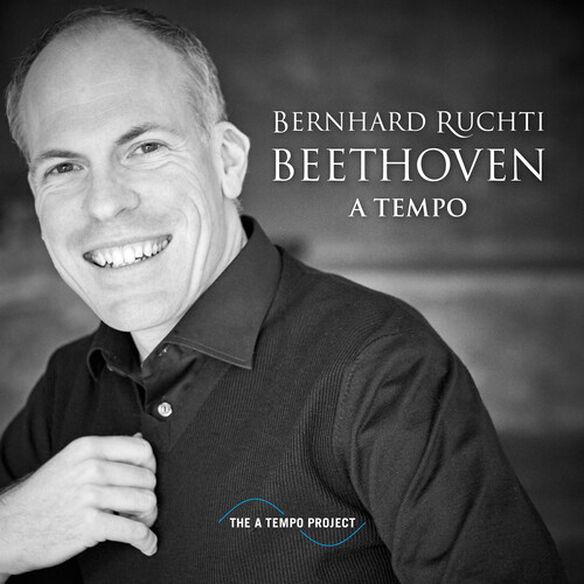 Bernhard Ruchti - Beethoven A Tempo