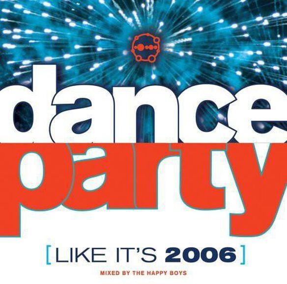 Dance Party: Like It's 2006