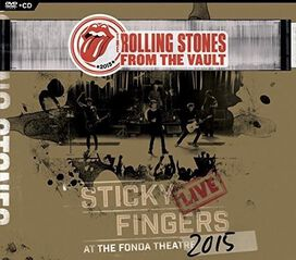The Rolling Stones - From the Vault: Sticky Fingers Live at the Fonda Theater 2015