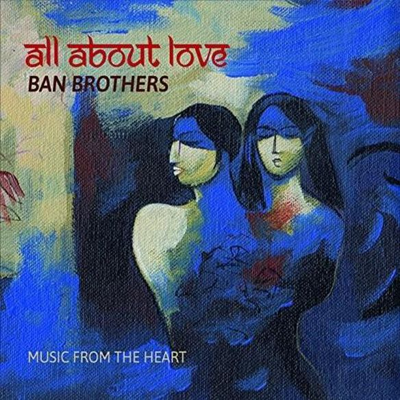 All About Love: Music From The Heart
