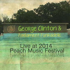 George Clinton & Parliament Funkadelic - Live At Peach Music Festival 2014