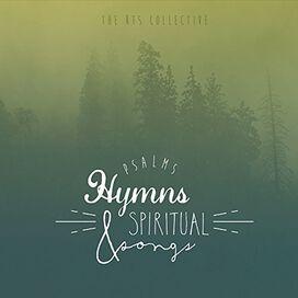 Psalms Hymns Spiritual Songs/ Various - Psalms, Hymns Spiritual Songs