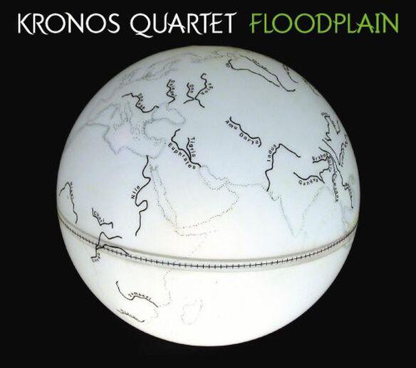 Kronos Quartet - Floodplain