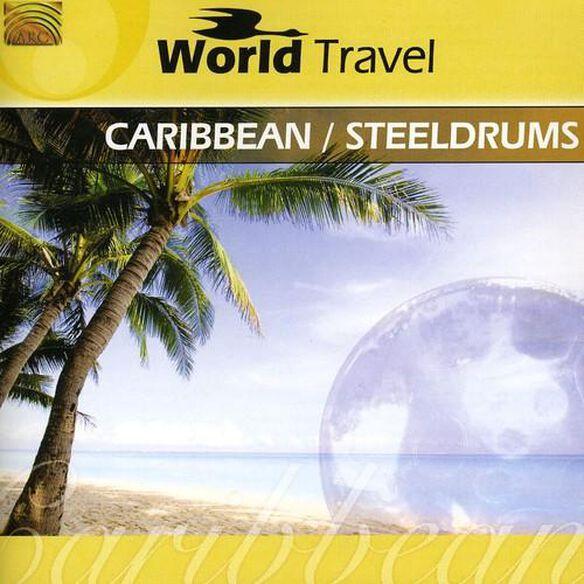 World Travel: Caribbean & Steeldrums