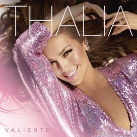 Thalia - Valiente (Special Event Available)
