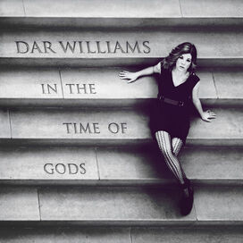 Dar Williams - In the Time of the Gods