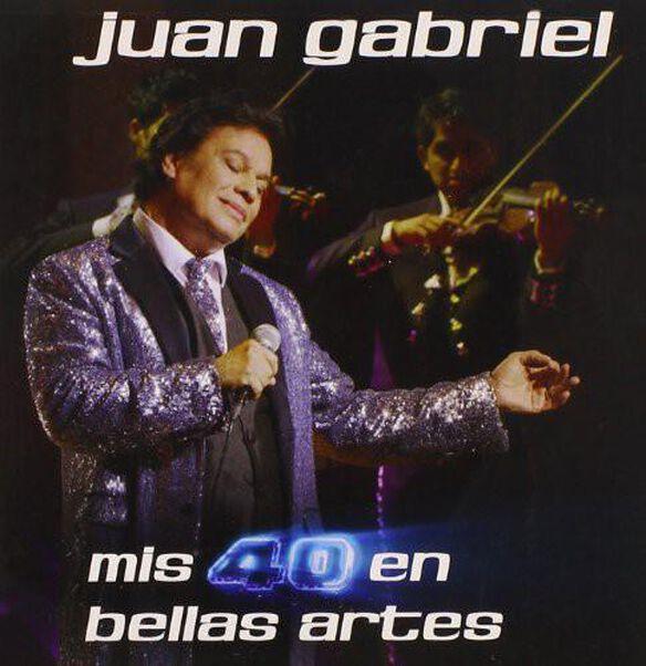 Juan Gabriel - Mis 40 en Bellas Artes