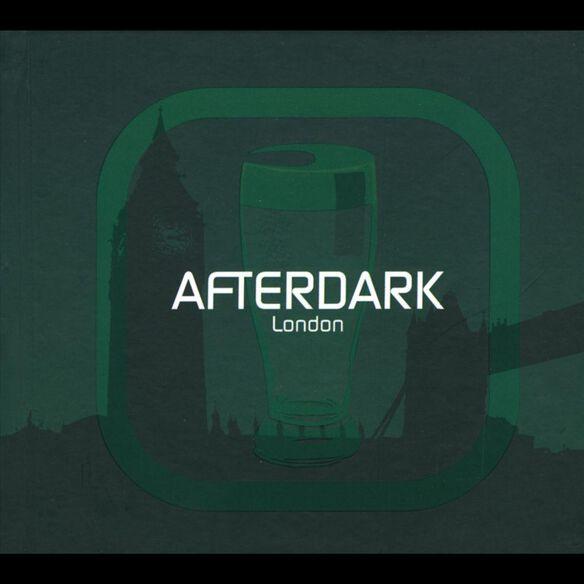 Afterdark London 0705