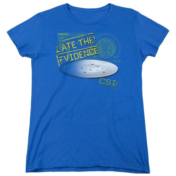 Csi I Ate The Evidence Short Sleeve Women's Tee Royal T-Shirt