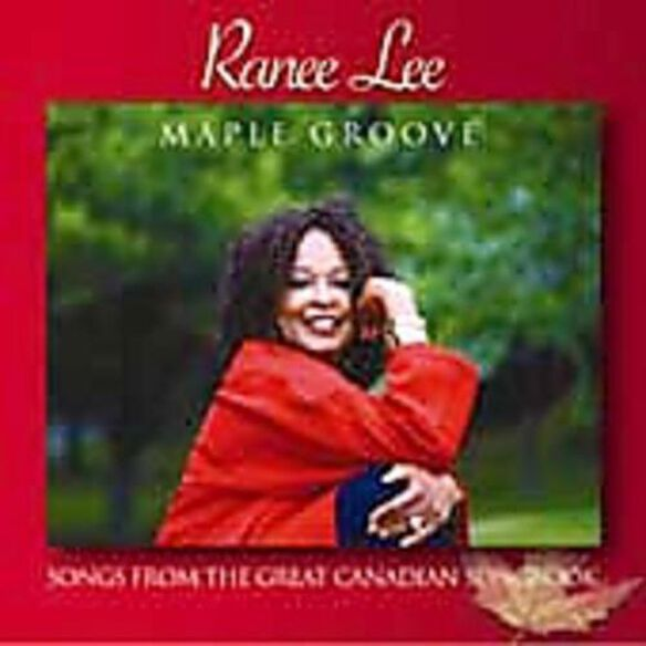 Maple Groove: Songs From Great Canadian Songbook