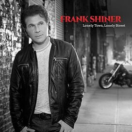 Frank Shiner - Lonely Town, Lonely Street