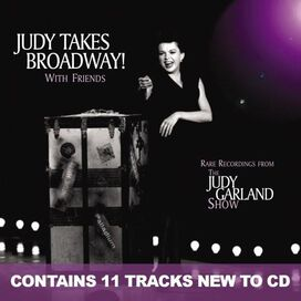 Judy Garland - Judy Takes Broadway with Friends