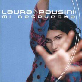Laura Pausini - Mi Respuesta