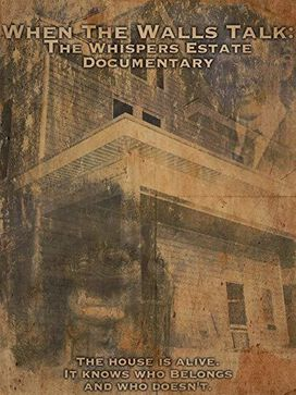 When The Walls Talk: Whispers Estate Documentary