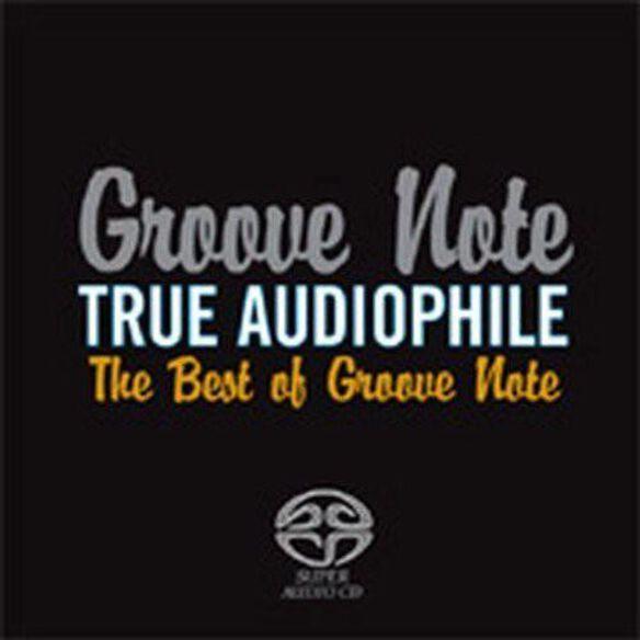 True Audiophile: Best Of Groove Note / Various