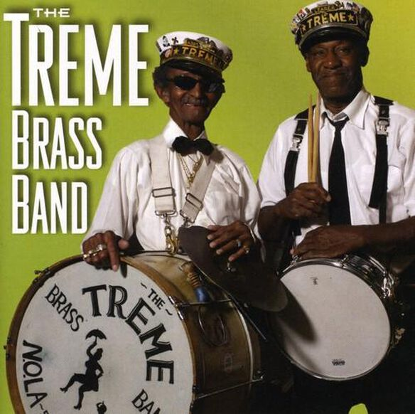 Treme Brass Band - New Orleans Music