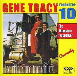 Gene Tracy, Jr. - Rhinestone Truck Driver
