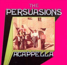 The Persuasions - A Cappella