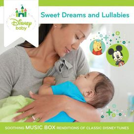 Various Artists - Sweet Dreams and Lullabies: Soothing Music Box Renditions of Classic Disney Tunes