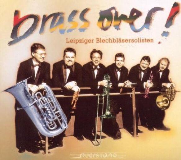Handel/ Bach/ Leipziger Blechblasersolisten - Brass Over