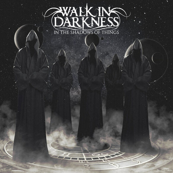 Walk in Darkness - In The Shadows Of Things