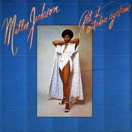 Millie Jackson - Get It Out'cha System