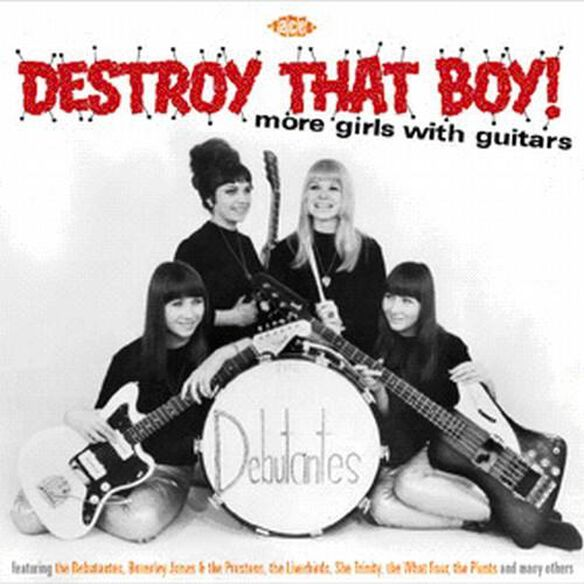 Destroy That Boy More Girls With Guitars / Various