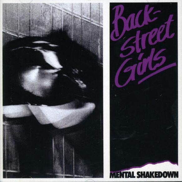 Backstreet Girls - Mental Shakedown