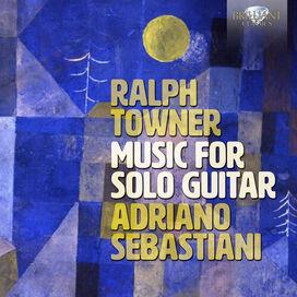 Towner/ Sebastiani - Music for Solo Guitar