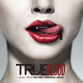Various Artists - True Blood [Music from the HBO Original Series]