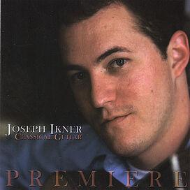Joseph Ikner - Premiere